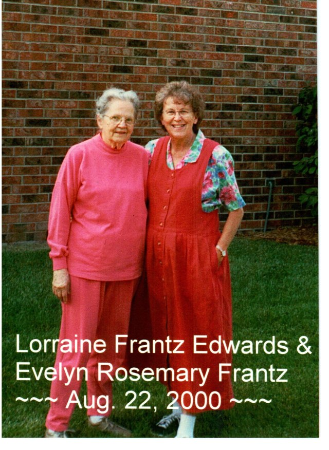 Evelyn Rosemary Frantz and Lorraine Frantz Edwards